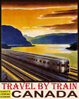 POSTER TRAVEL BY TRAIN SAFETY COMFORT ECONOMY CANADA VINTAGE REPRO FREE S H