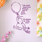 Whinnie the Pooh Quote Wall Sticker! Childrens Home Transfer Graphic Kids Decal
