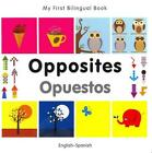 OPPOSITES   OPUESTOS - MILET PUBLISHING (COR) - NEW HARDCOVER BOOK