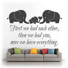 First We Had Each Other - Nursery Vinyl Wall Art Sticker Decal Baby MATT