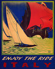 POSTER SAILBOAT ENJOY THE RIDE ITALY SAILING BOAT SPORT VINTAGE REPRO FREE S/H