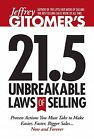 Jeffrey Gitomer's 21.5 Unbreakable Laws of Selling - NEW - 9781885167798 by Gito