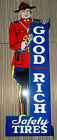 Great Goodrich Tires-Mountie Flange Sign-Beautiful color and shine, Heavy steel