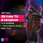 WoW Boost ✯ Mythic 8/8 Karazhan + Fix Nightbane Mount ✯ All EU Side ✯