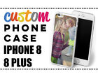 PERSONALISED CUSTOM PHOTO PICTURE  Phone Case Cover for iPhone 8 and 8 PLUS NEW