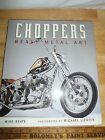 2004 CHOPPERS by Mike Seate, Phtography by Michael Lichter (2003, Hardcover)