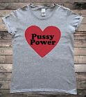 Pussy Power Feminist Feminism Activist Ladies T-Shirt