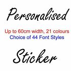 Personalised Vinyl Sticker Custom Text Message 60cm Width Car Decal Lettering