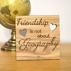 Friendship Is Not About Geography Immigrating Leaving Going Away Gift Present