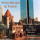 With Heart & Voice  Trinity Choir - Boston NEW   FREE 1ST CLASS SHIPPING
