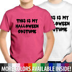This Is My Halloween Costume Funny Humorous Boy Kids Unisex Tee Youth T-Shirt