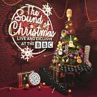 THE SOUND OF CHRISTMAS: LIVE AND EXCLUSIVE AT THE BBC - NEW CD COMPILATION