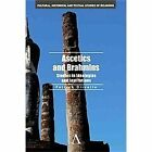 Ascetics and Brahmins: Studies in Ideologies and Institutions (Cultural, Histori