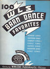 100 WLS BARN DANCE FAVORITES WLS THE PRAIRIE FARMER STATION CHICAGO 1933