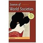 Sources of World Societies 2nd Edition, , Walter D Ward, Denis Gaintly, Good, 20