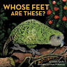 Whose Feet are These? by Gillian Candler.