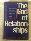 The God Of Relationships By Sakae Kuboa Human Relations Series
