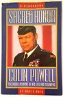 SACRED HONOR COLIN POWELL The Inside Account of His Life & Triumphs A Biography