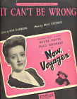 "NOW VOYAGER Sheet Music ""It Can't Be Wrong"" Bette Davis AUSTRALIAN"