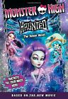 Monster High: Haunted: The Junior Novel (Monster Hig by Finn, Perdita 0316377392