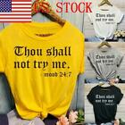 "US Women Fashion ""Thou Shall Not "" Funny T Shirts Saying Short Sleeve Tops GIFT"