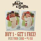 2019 TOPPS ALLEN & GINTER YOU PICK YOUR CARDS #1-150 TROUT RCs BUY 1 GET 1 FREE! on Ebay