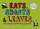 Eats, Shoots & Leaves For Children: Why, Commas Reall by Truss, Lynne 1861978162