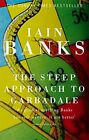 The Steep Approach To Garbadale by Banks, Iain 0349119287 FREE Shipping