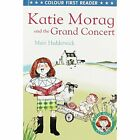 Penguin Books Ltd Katie Morag And The Grand Concert by  1782956204 FREE Shipping