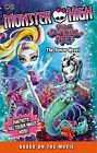 Great Scarrier Reef: The Junior Novel 5 (Monster Hig by Mattel UK Ltd 1510200401