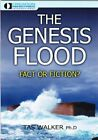The Genesis Flood Fact or Fiction? by Tas Walker Ph.D 0949906336 FREE Shipping