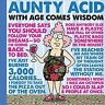 Aunty Acid With Age Comes Wisdom, Hardcover by Backland, Ged, Like New Used, ...
