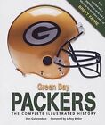 Green Bay Packers : The Complete Illustrated History by Don Gulbrandsen... $10.0 USD on eBay