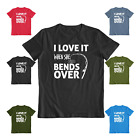 I Love It When She Bends Over Funny Fishing t shirt