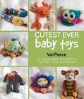 Cutest Ever Baby Toys by Pierce, Val 1742574165 FREE Shipping