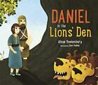 Daniel in the Lion's Den by Dani Padron and Alexa Tewkesbury (Trade Paper)