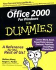 Microsoft Office 2000 for Windows For Dummies by Wang, Wallace 0764504525