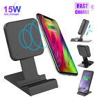 15W Qi Wireless Fast Charger Phone Charging Stand Dock for Samsung S10 iPhone 11
