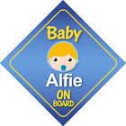 Baby Alfie On Board Car Sign * Choice of Hair Colours *