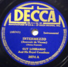 GUY LOMBARDO & ROYAL CANADIANS Intermezzo DECCA 78-3674 Star Dust