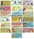 CAT / DOG THEMED SIGN New Wall Hanging Plaque -Choose from 19 designs Funny Gift
