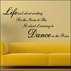 LARGE WALL STICKER QUOTE LIFE STORM PASS LEARN DANCE IN RAIN  NEW UK TRANSFER
