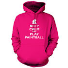 Keep Calm and Play Paintball - Unisex Hoodie / Hooded Top - Paint Ball-9 Colours