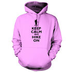 Keep Calm and Hike On - Unisex Hoodie / Hooded Top - Hiking - Hiker - 9 Colours