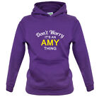 Don't Worry It's an AMY Thing! - Kids / Childrens Hoodie - 8 Colours