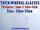 WATCH GLASS CRYSTAL FACE LENS 3mm 3.5mm 4mm thick, BEST WATCH GLASS, Ø 20 - 50mm