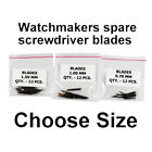SPARE SCREWDRIVER BLADES x12 WATCHMAKERS replacement watch repairs spares blade