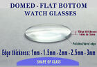 Watch Crystal DOME TOP - FLAT BASE, D Shape Watch Crystal Glass, Professional