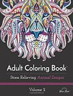 Animal Wild Adult Coloring Book Designs Stress Relieving Patterns Therapy Relax