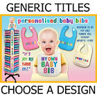 PERSONALISED BABY BIBS *CHOOSE A GENERIC TITLE* DESIGNS NEW BOXED